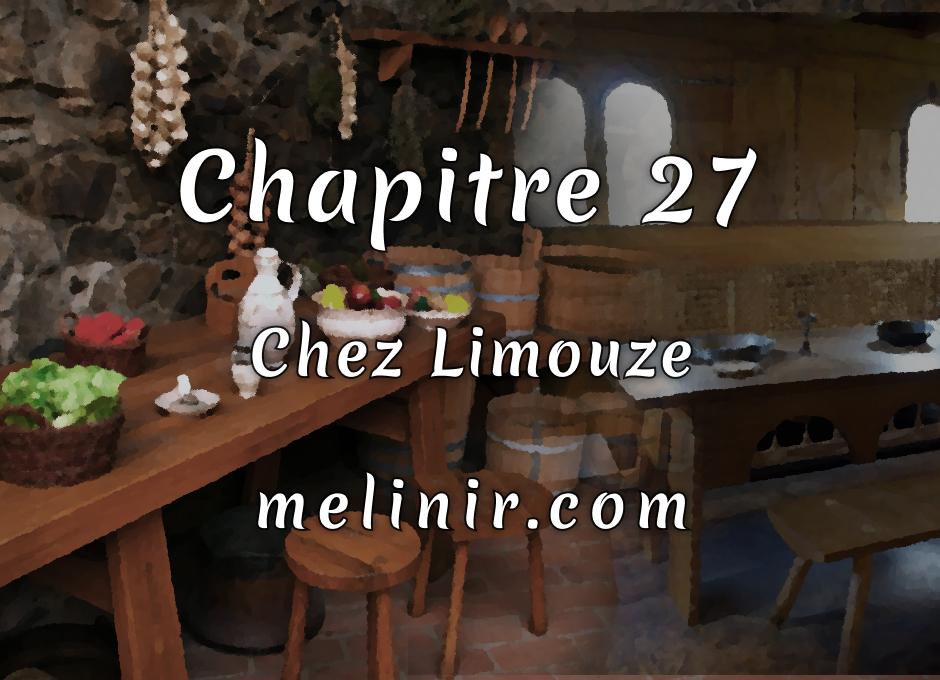 Melinir Tome 1 - Chapitre 27 - Chez Limouze