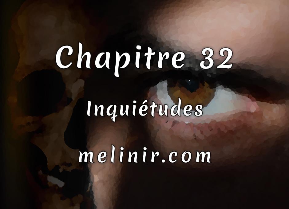 Melinir Tome 1 - Chapitre 32 - Inquiétudes