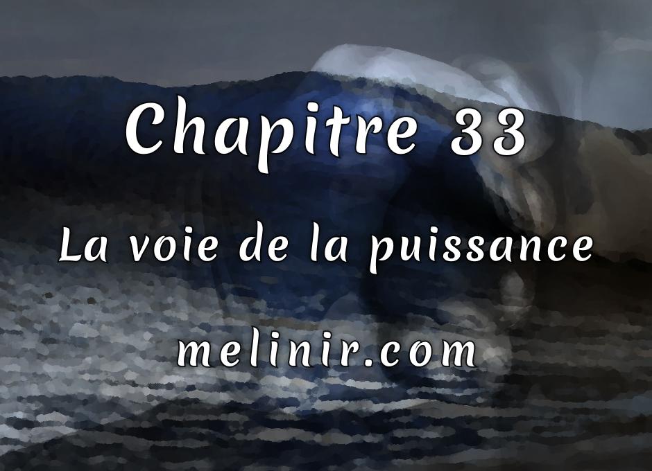 Melinir Tome 1 - Chapitre 33 - La voie de la puissance