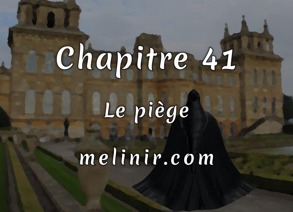 Melinir Tome 1 - Chapitre 41 - Le piège